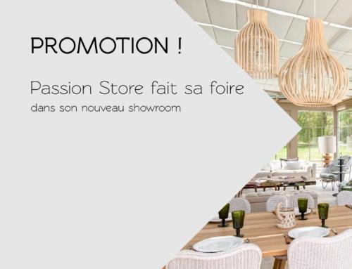 Promotion : Passion Store fait sa foire !